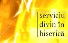 Serviciu divin în Biserică – 08.10.2020