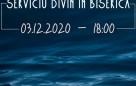 Serviciu divin în biserică – 03.12.2020