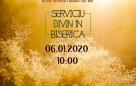 Serviciu divin în Biserică – 06.01.2021