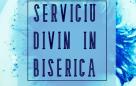 Serviciu divin în Biserică – 07.01.2021
