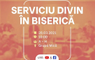 Serviciu divin în biserică – 28.03.2021