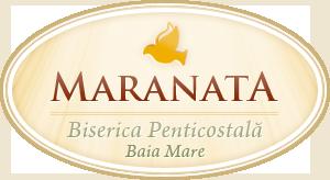 Biserica Maranata - Baia Mare